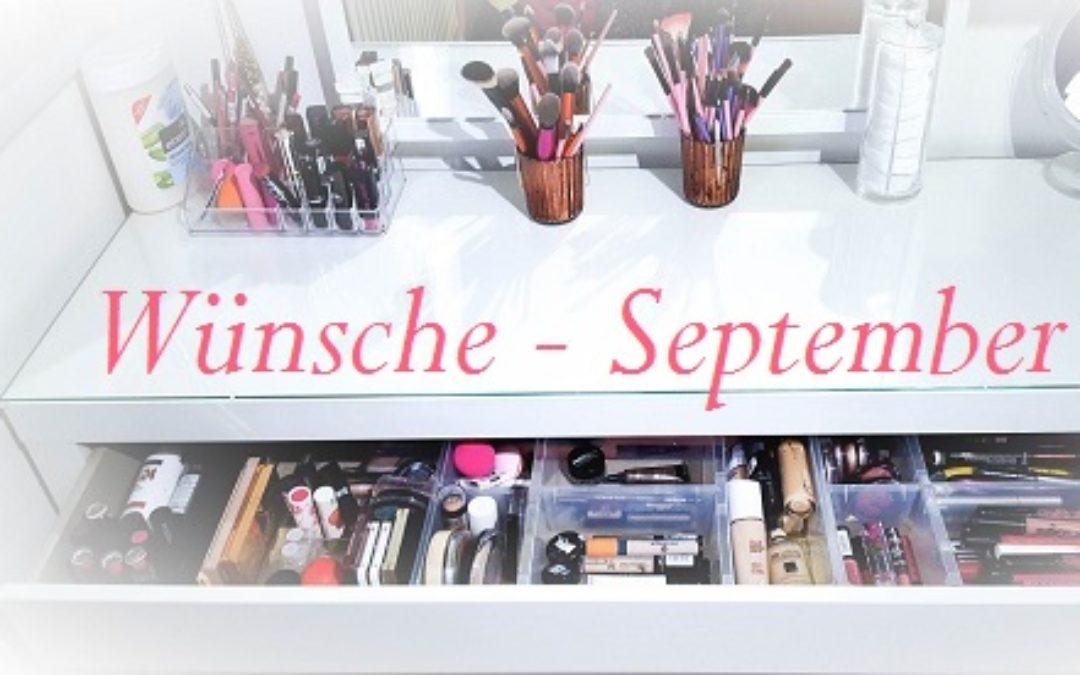 Beauty-Wunschliste September 2017