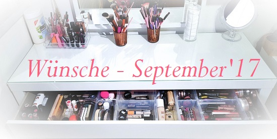 Beauty-Wunschliste September 2017