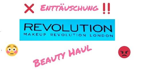 Titelbild Enttäuschung Revolution Beauty
